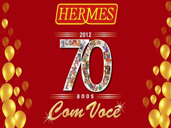 São mais de 70 anos de experiência da empresa Hermes